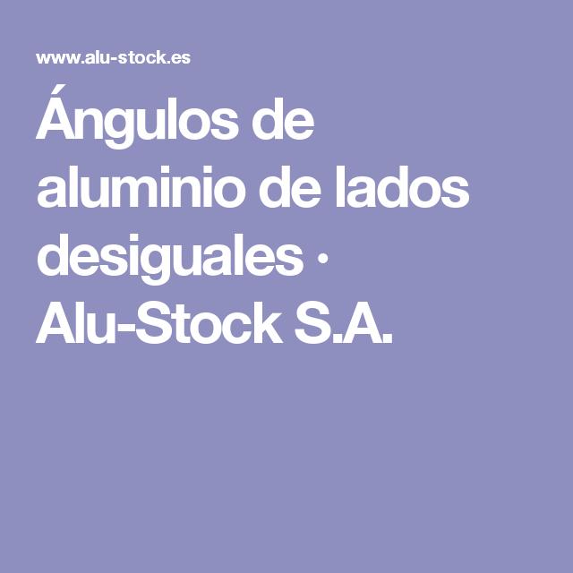 Ángulos de aluminio de lados desiguales · Alu-Stock S.A.