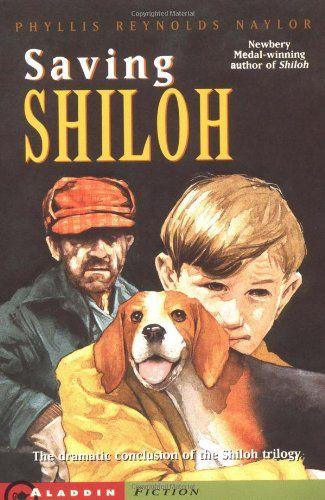 Saving Shiloh The Shiloh Quartet By Phyllis Reynolds Naylor Http