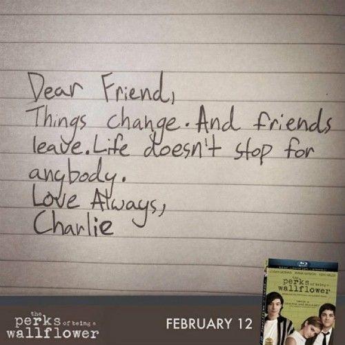 Querido Amigo As Coisas Mudam E Amigos Partem A Vida Nao Para