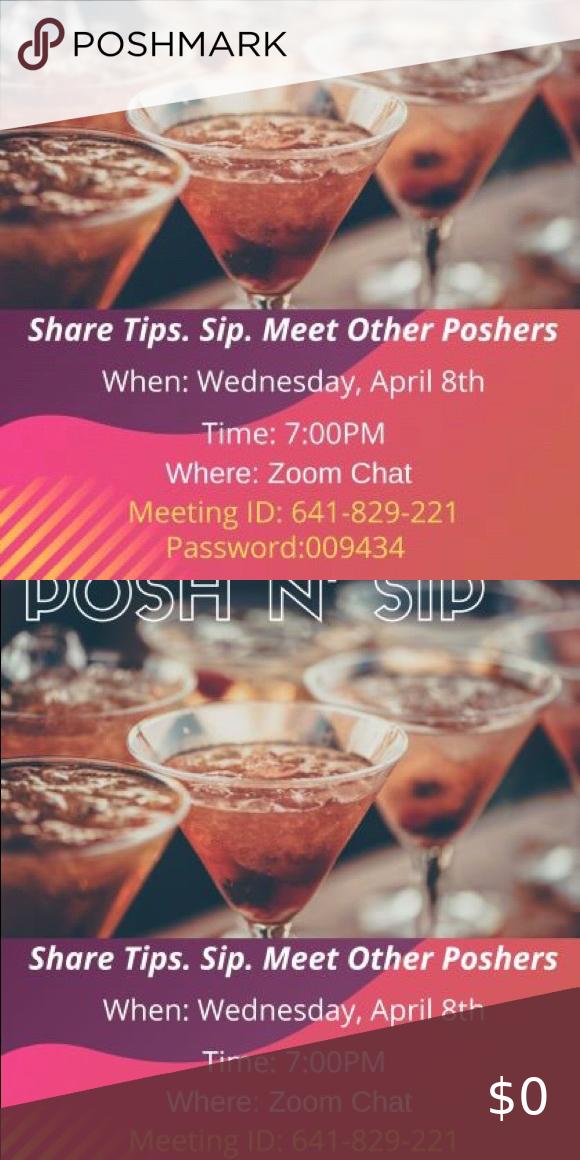Virtual Posh N Sip is here!!! in 2020 Sip, Virtual, Posh