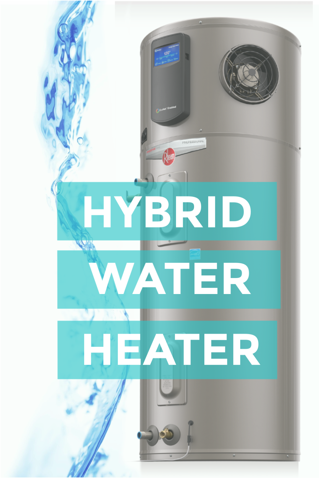 The Most Efficient Water Heater Available—The Rheem