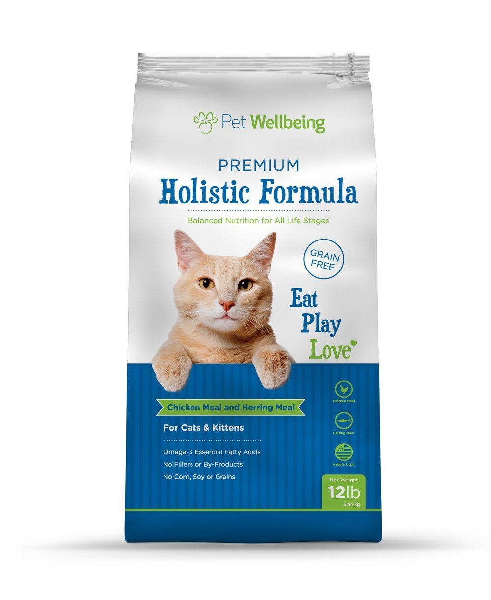 Veterinary Forumulated Premium Holistic Cat Food By Pet Wellbeing Premium Holistic Formula For Cats And Kittens Cats And Kittens Holistic Cat Food Cat Food