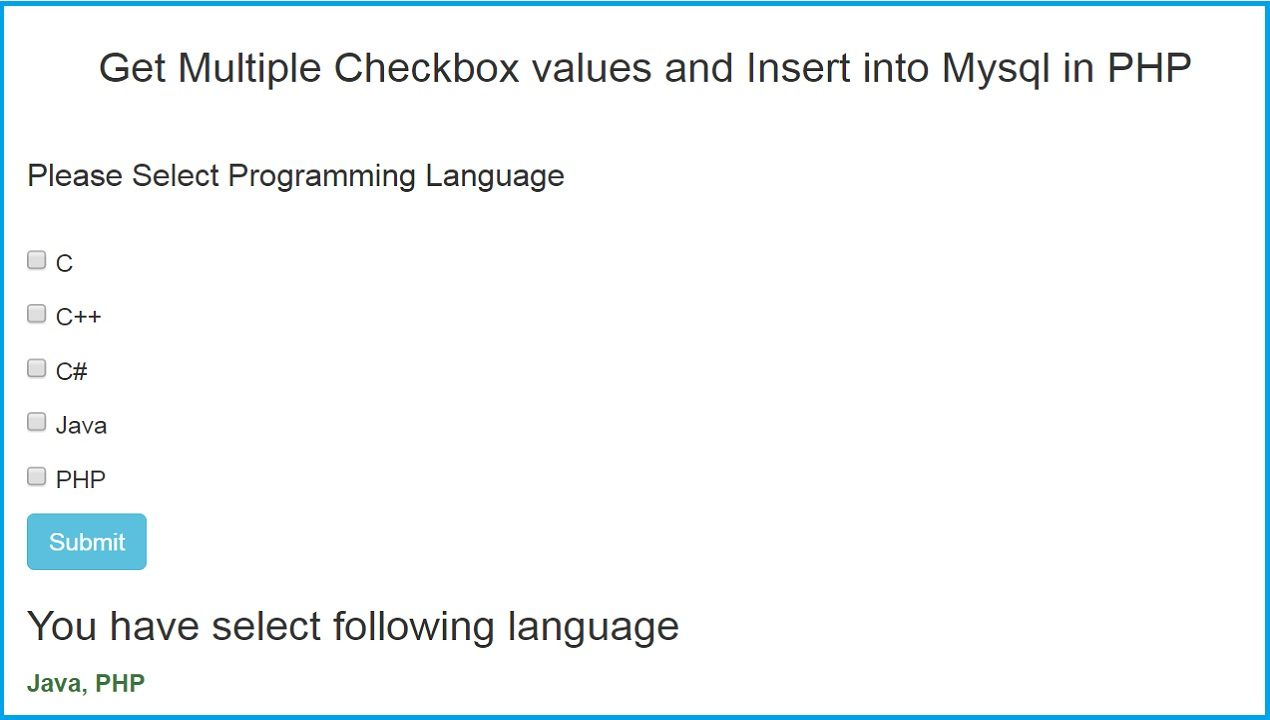 Php get values of multiple checked checkboxes web development in this tutorial we are going to learn how to get multiple checkbox values in php this is very simple things every experienced programmer know this things baditri Gallery