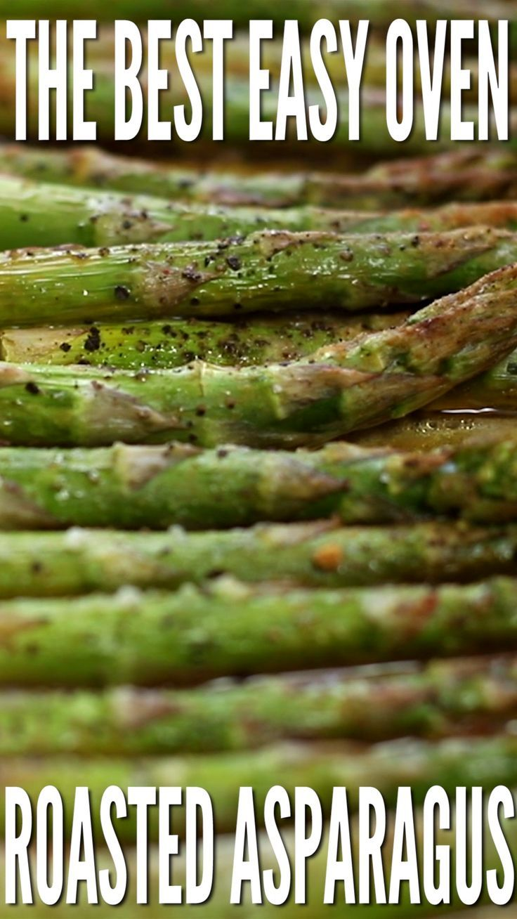 The Best Easy Oven Roasted Asparagus Recipe