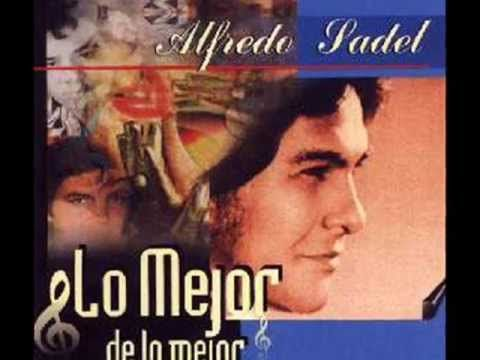 Alfredo Sadel Amor De Mis Amores Lo Mejor De Lo Mejor