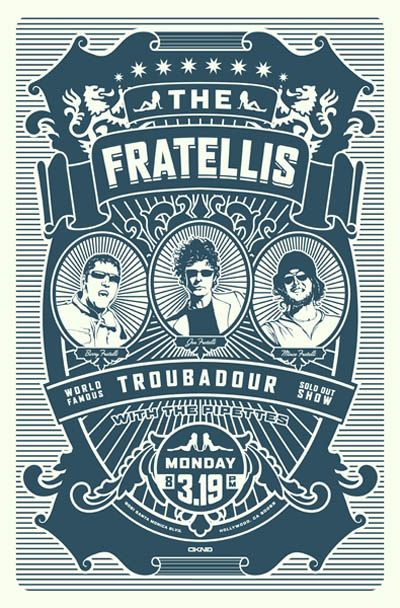 The fratellis poster this band is the gateway drug into good music