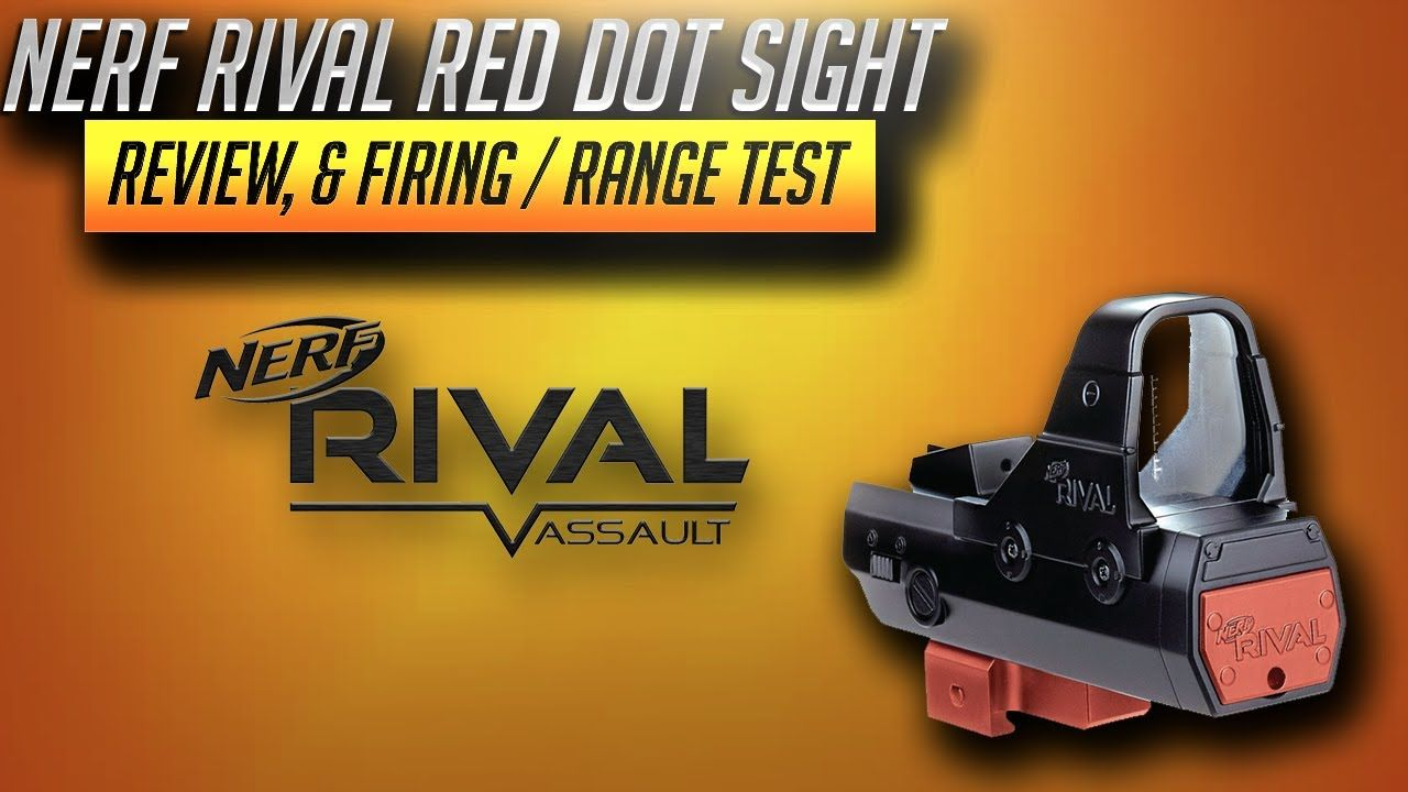 [Nerf Blaster Review] Nerf Rival Red Dot Sight Review, Unboxing, & Firing