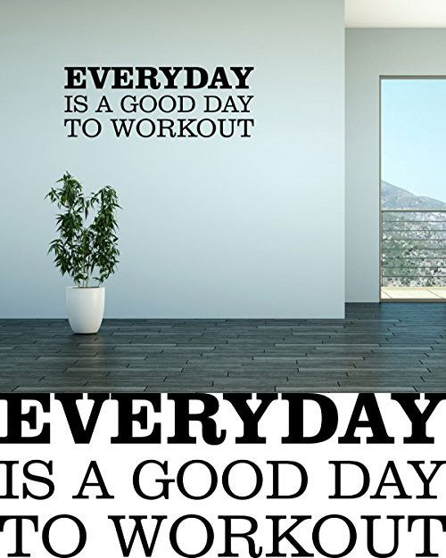 Wall Decal Quote Everyday Is a Good Day to Workout Fitness Workout Gym Motivational Vinyl Wall  sc 1 st  Pinterest & Wall Decal Quote Everyday Is a Good Day to Workout Fitness Workout ...