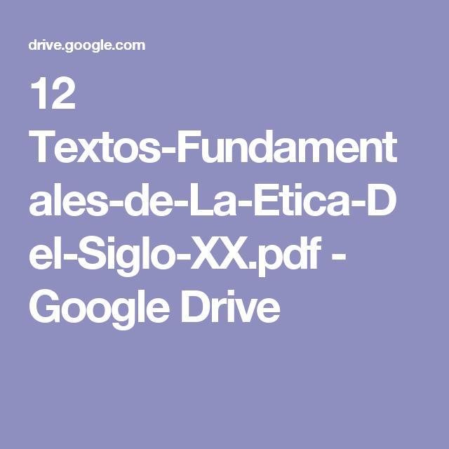 12 textos fundamentales de la etica del siglo xxpdf google drive 12 textos fundamentales de la etica del siglo xx fandeluxe Choice Image
