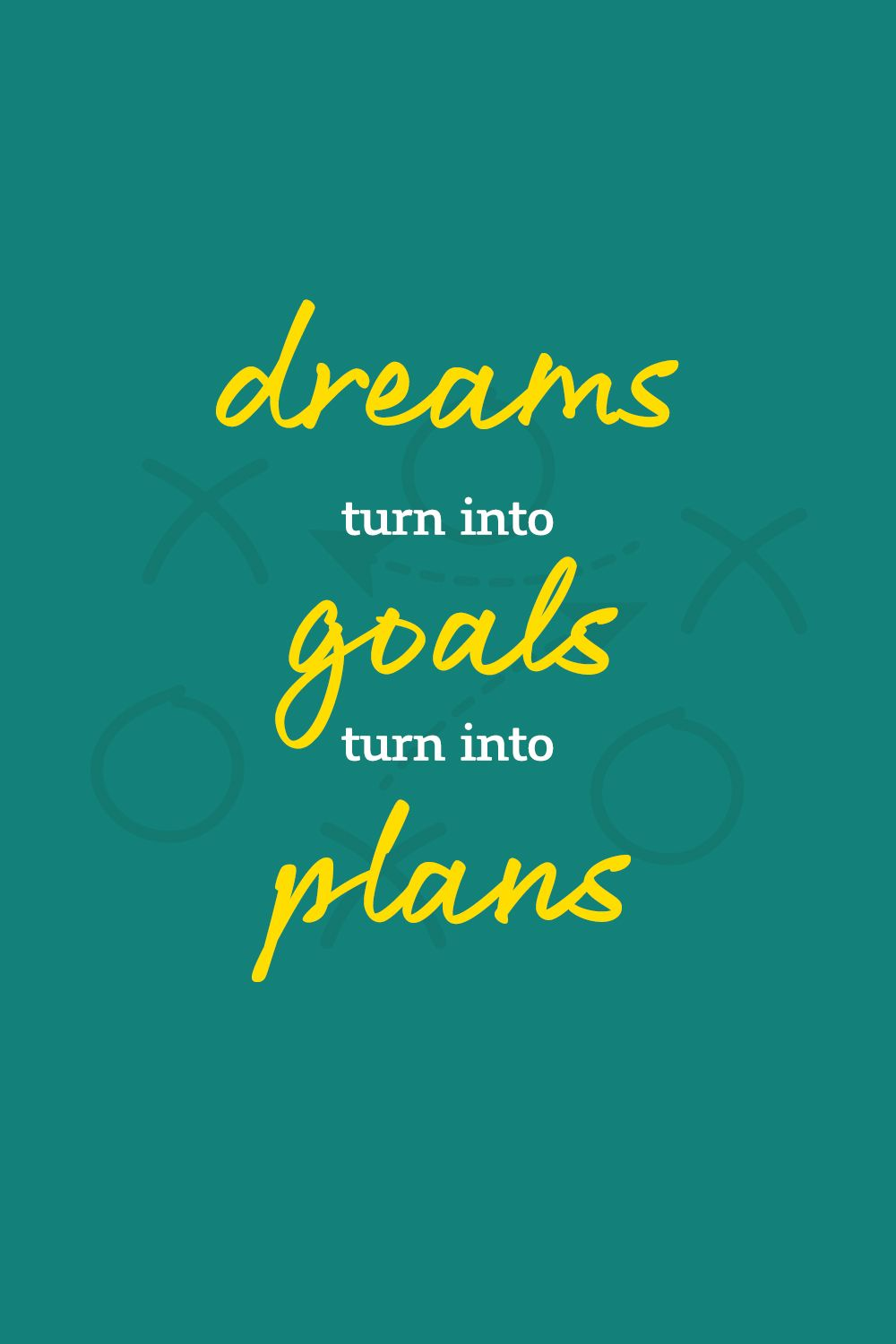 Turn your life goals into actions