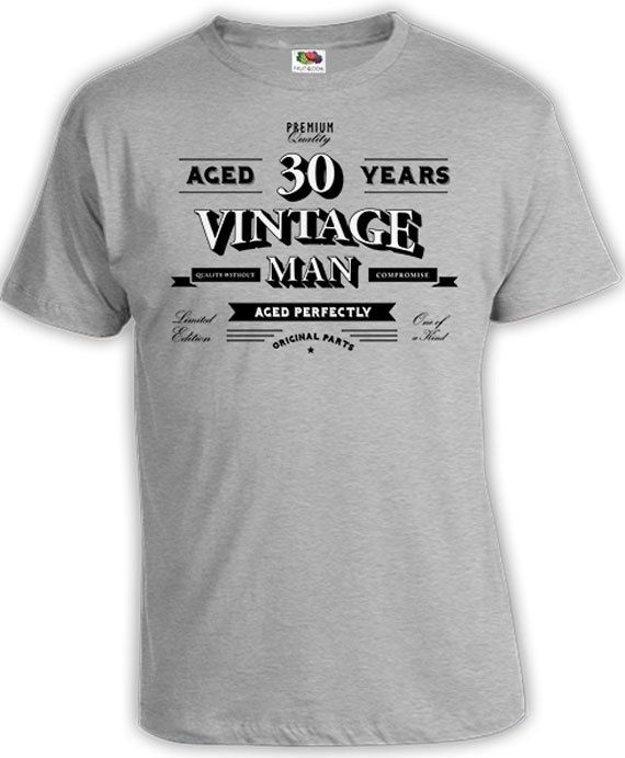 Custom Birthday T Shirt 30th Bday TShirt Present For Men Personalized Gifts Him Aged 30 Years Old Vintage Man Mens Tee DAT 802