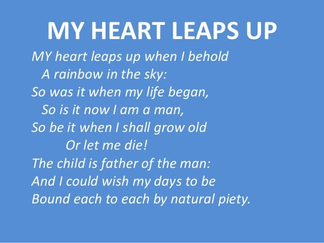 My Heart Leaps Up By William Wordsworth Poems William
