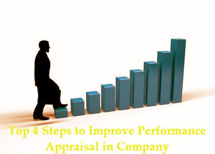 Top 4 Steps to Improve Performance Appraisal in Company