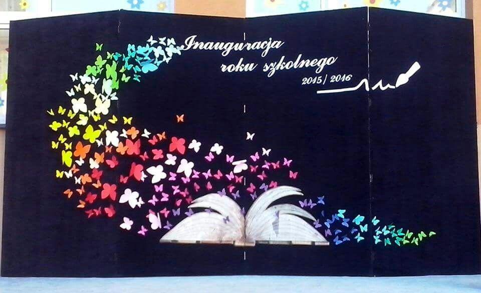 Rozpoczecie Roku Independence Day Activities School Decorations School Crafts