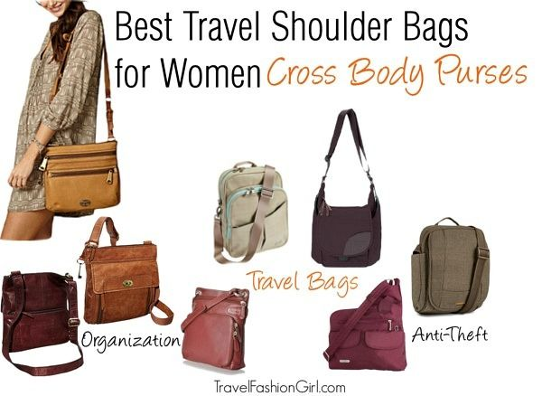 d94d770044 The best travel shoulder bags for women are cross body purses! Find out why  on Travel Fashion Girl!