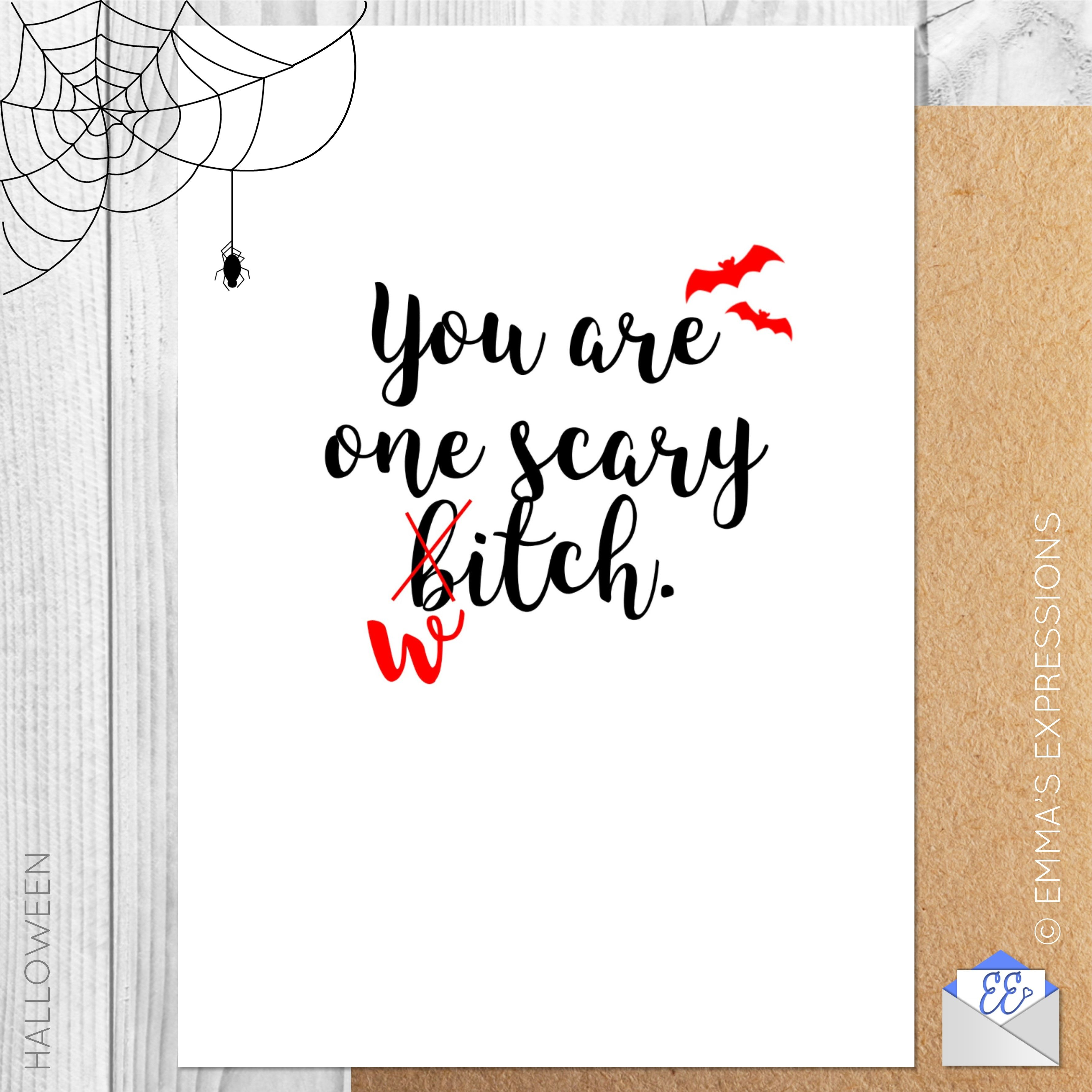 You Are One Scary Bitchwitch Funny Rude Sweary Halloween Greeting