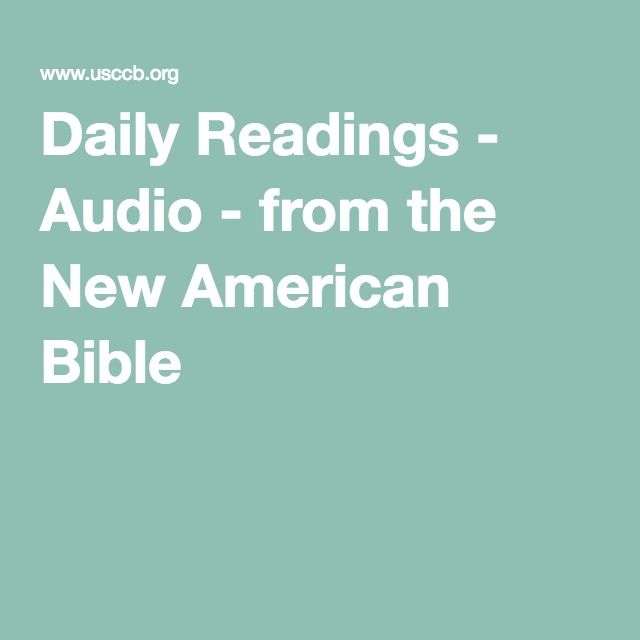 daily readings - audio - from the new american bible | sacred