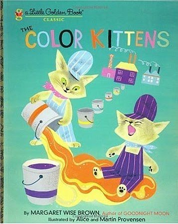 The Color Kittens Little Golden Books Margaret Wise Brown Children S Picture Books