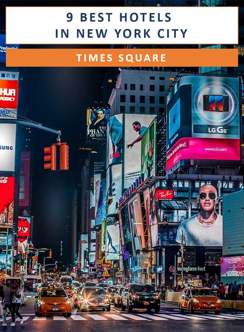 The 9 Best Hotels In New York City Times Square With Images New York City Travel Nyc Times Square Times Square Hotels