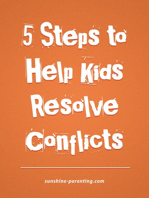 Steps To Help Kids Resolve Conflicts  Conflict Resolution