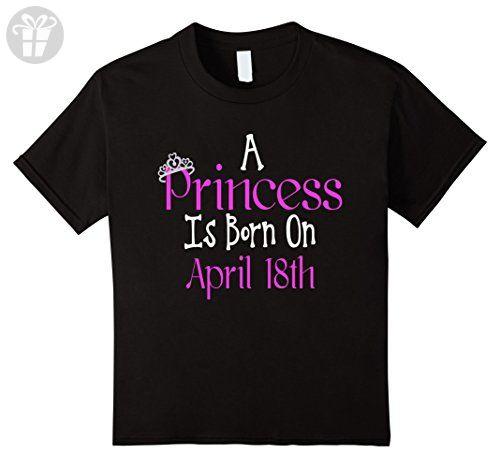 Kids A Princess Is Born On April 18th Funny Birthday T-Shirt 4 Black - Birthday shirts (*Amazon Partner-Link)