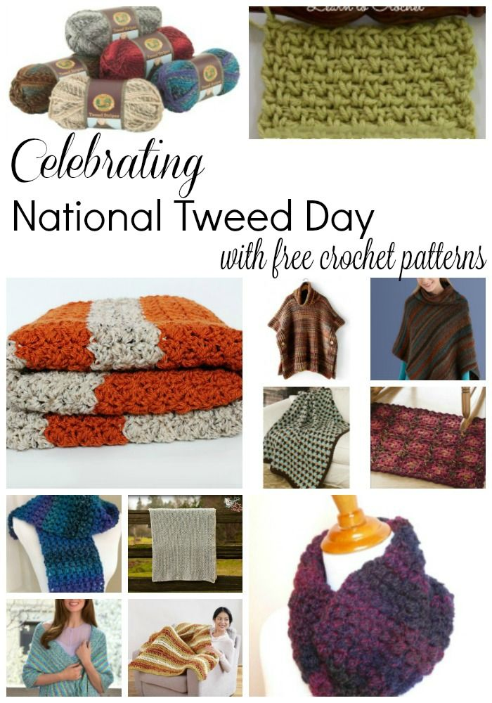 Celebrating National Tweed Day with FREE crochet patterns | crochet ...