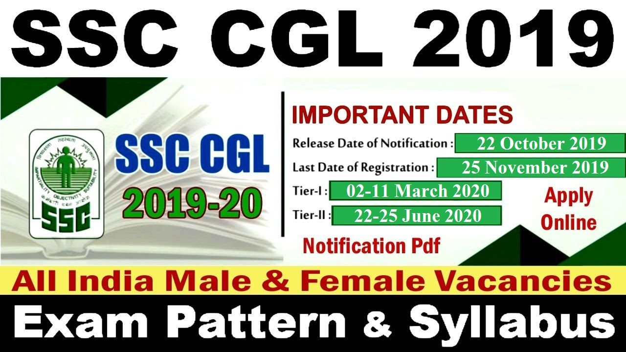Ssc Cgl 2019 Online Form Notification Date Application Form Eligibility Application Form Online Application Form Government Jobs