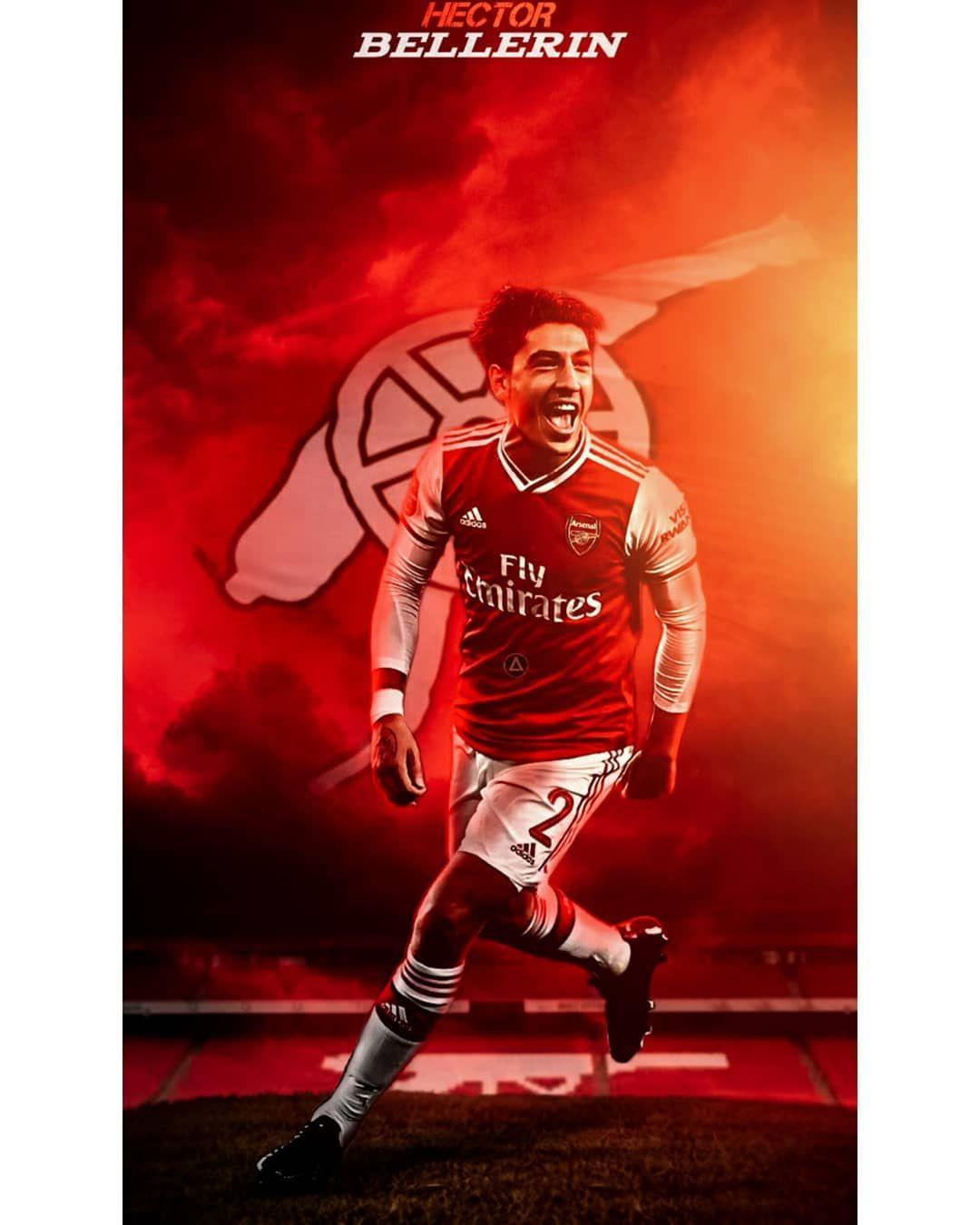 The Idol Hector Bellerin Is Back Wallpaper Picture Poster Design Sport Soccer Football Futbol Arsenal Hector Bellerin Sport Photography Hector