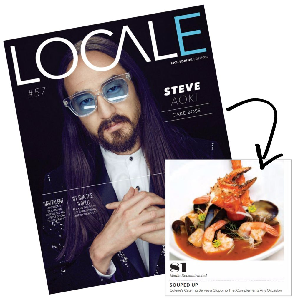 LOCALE Magazine Feature: Colette's Catering & Events 'Meals Deconstructed'  | Cioppino Article