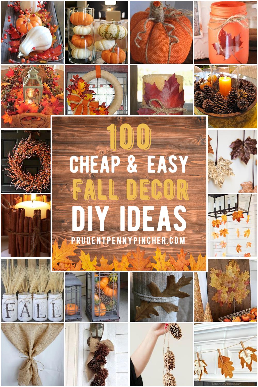 100 Cheap And Easy Fall Decor Diy Ideas In 2020 Fall Decor Diy Easy Fall Decor Easy Diy Fall Decor