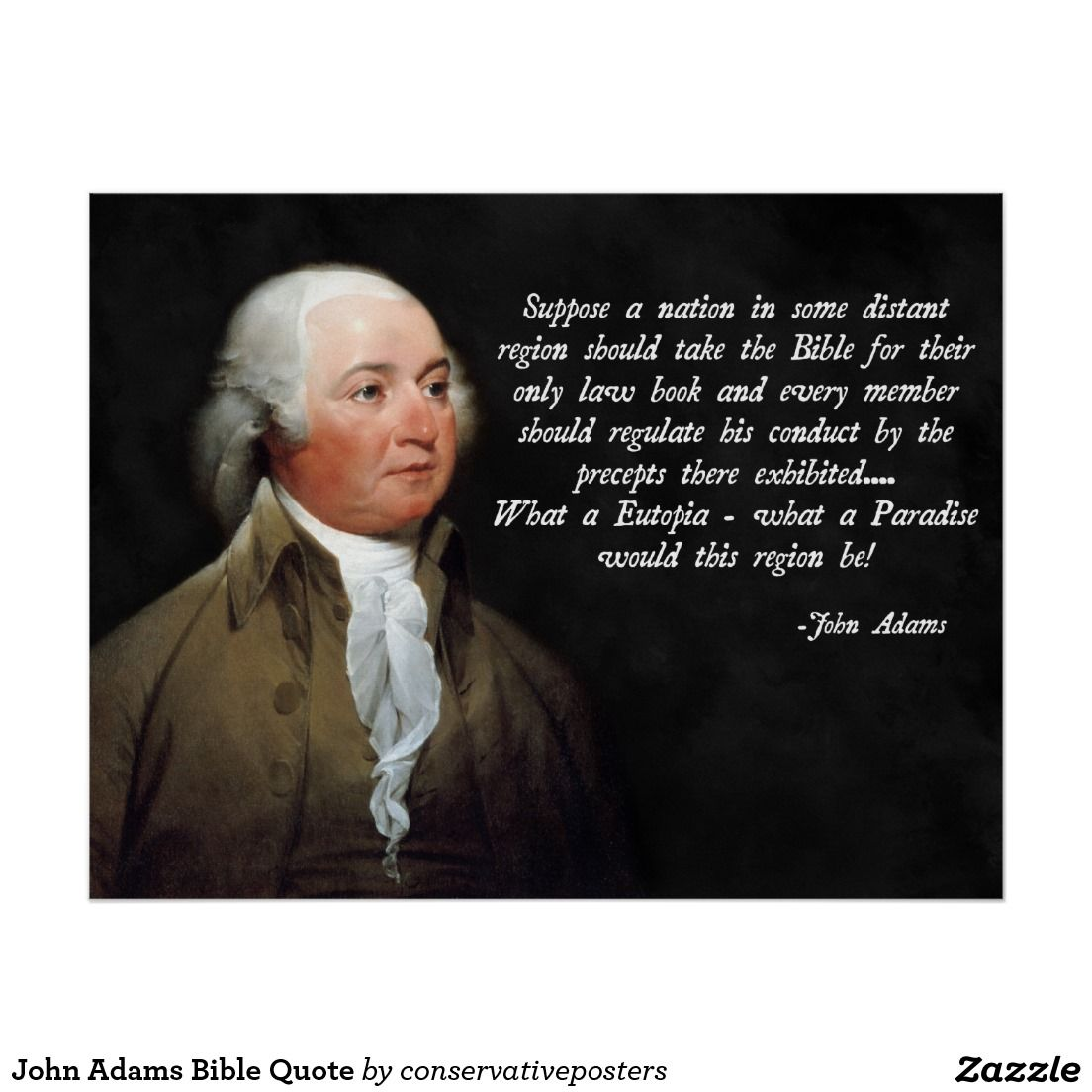 Samuel Adams Quotes On Government: John Adams Quote About The Holy Bible, Utopia.