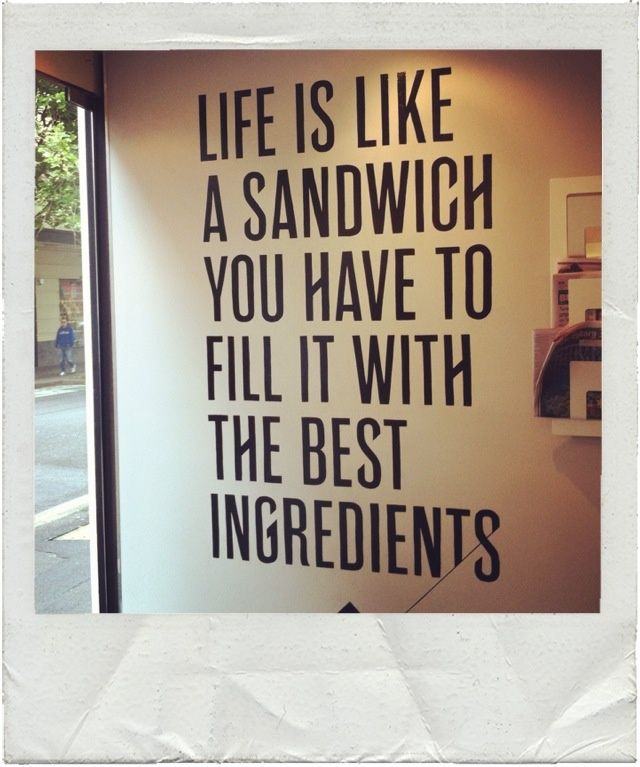 From The Sandwich Shop in Surry Hills. So true