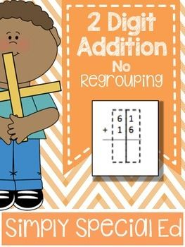 2 Digit Addition Worksheets No Regrouping Simply Special Teaching