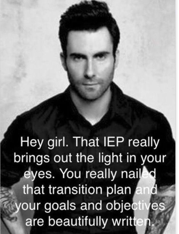 Your Iep Is Hot Special Education Quotes Teacher Motivation Teacher Humor