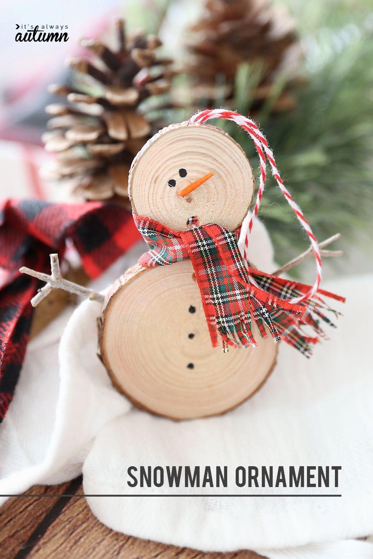 Make An Easy Wood Slice Snowman Christmas Ornament It S Always Autumn Diy Christmas Ornaments Easy Christmas Ornaments Christmas Ornament Crafts