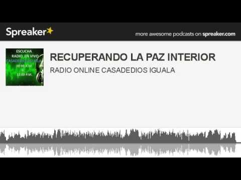 RECUPERANDO LA PAZ INTERIOR (hecho con Spreaker)