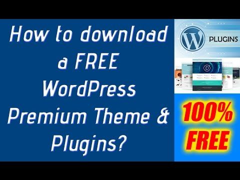 Free WordPress Themes: How to FREE download WordPress Premium Themes ...