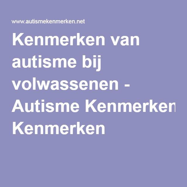 autisme kenmerken volwassenen