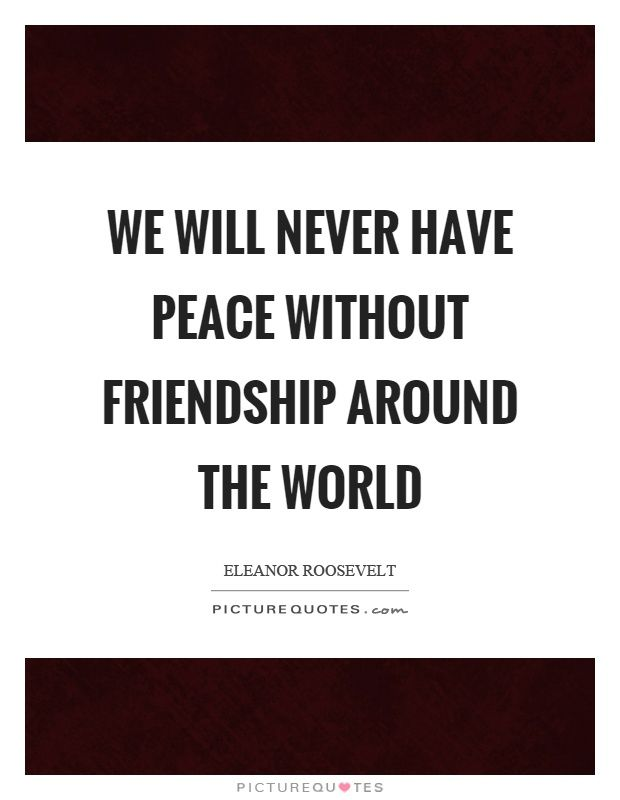 peace friendship quotes