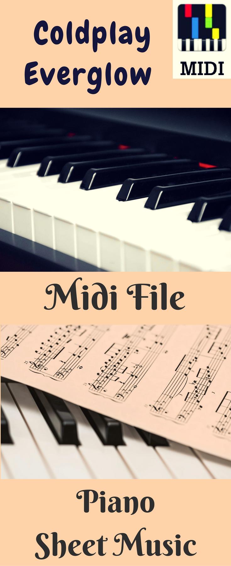 Coldplay Everglow Midi | Piano Midi Files & Sheet Music