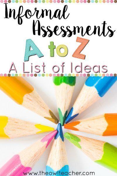 Informal Assessments A to Z A list of Ideas Classroom Management