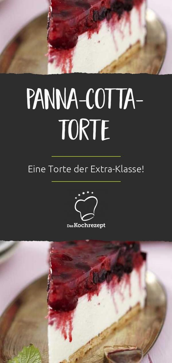 PannacottaTorte Noch besser als Panna cotta ist nur eine PannacottaTorte Zur cremigen Sahneschicht und dem beerigen Tortenguss schmeckt der KeksBoden besonders lecker Ein...