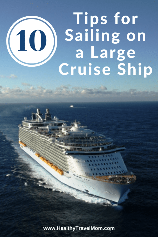 10 First Time Cruise Tips for Sailing on a Large Ship - Healthy Travel Mom -  Planning a cruise? Whether you're a first time cruiser or if you've been on many, here are ten  - #BackpackingEurope #cruise #CruiseTips #first #healthy #large #Mom #sailing #Ship #Time #Tips #travel #TravelDeals #TravelHacks #TravelItineraryTemplate #TravelTips