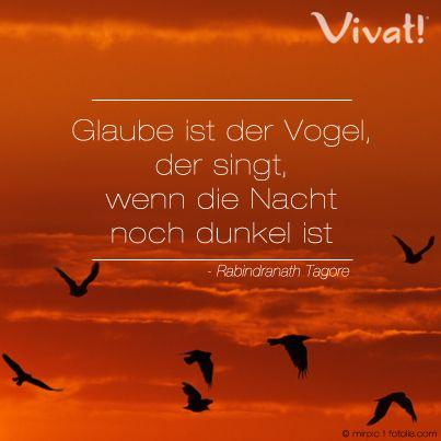 #Zitate Und #Sprüche: »#Glaube Ist Der Vogel, Der Singt,