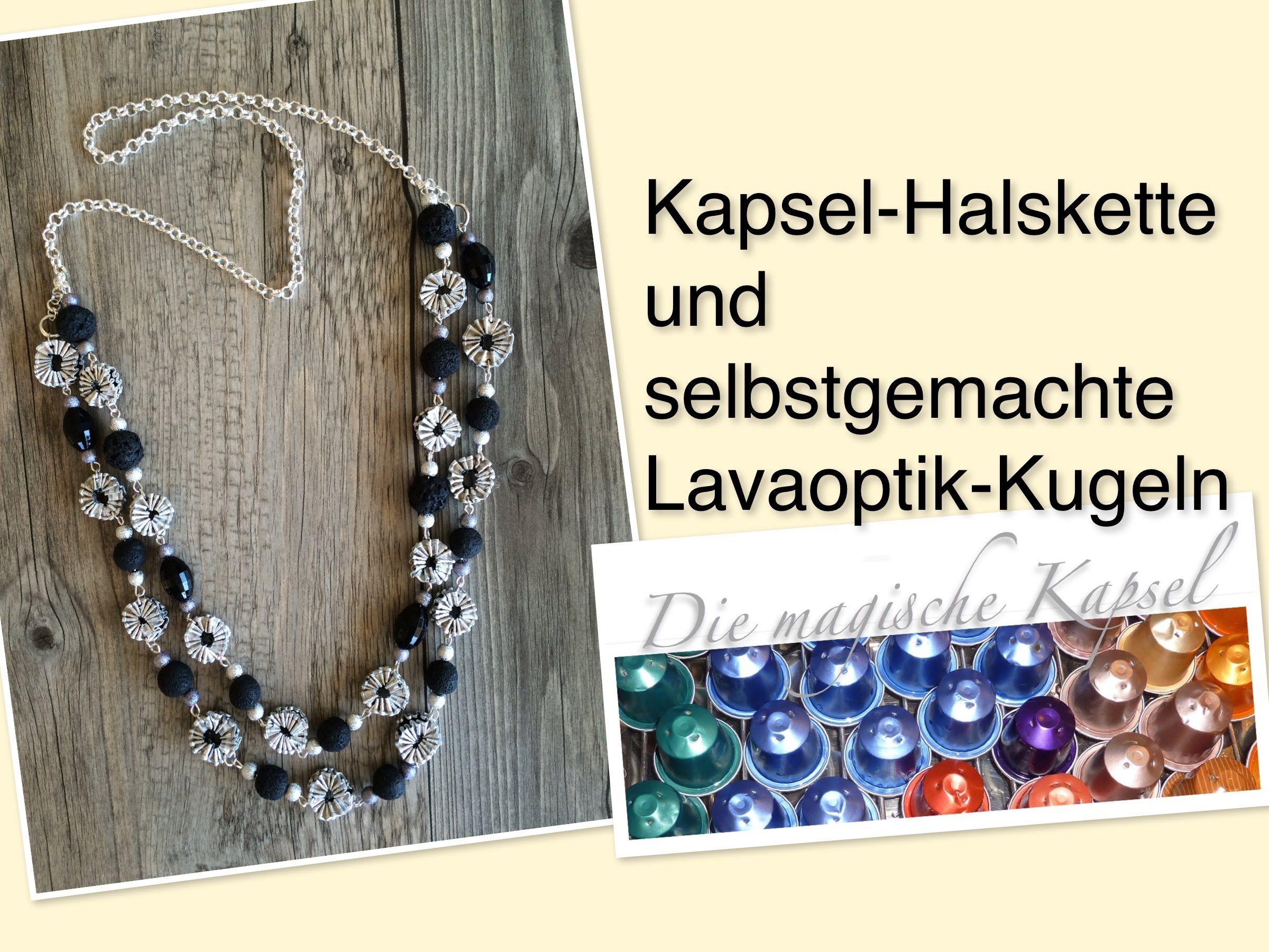 Nespresso Deko & Schmuck Anleitung - Halskette mit Lavaoptik-Kugeln ...