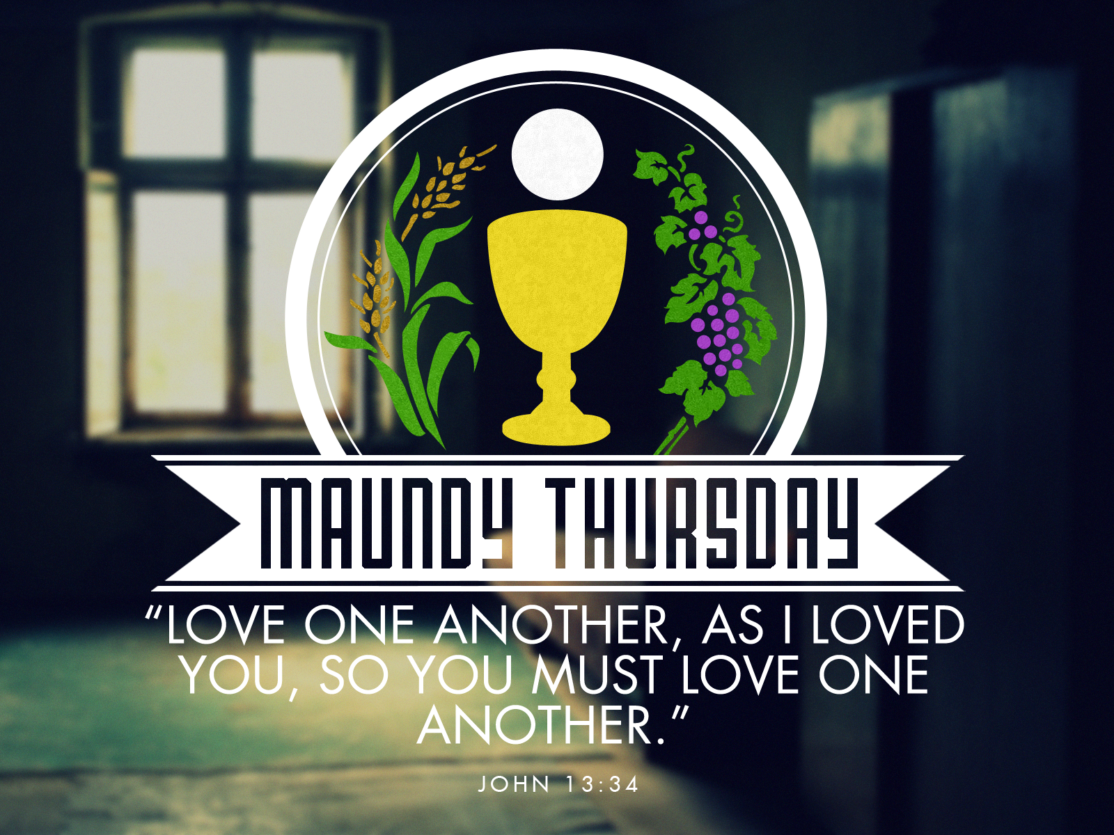 Maunday Thursday bible verses Maundy Thursday