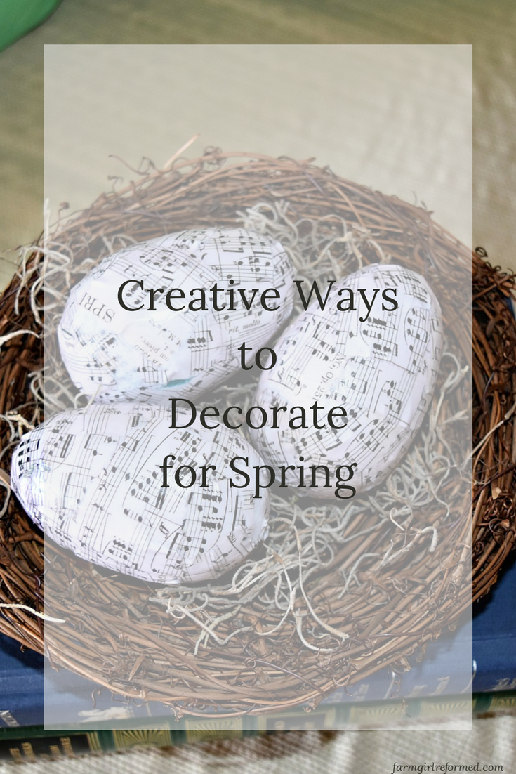 Creative Ways to Decorate for Spring | Farming, Decorating and Creative