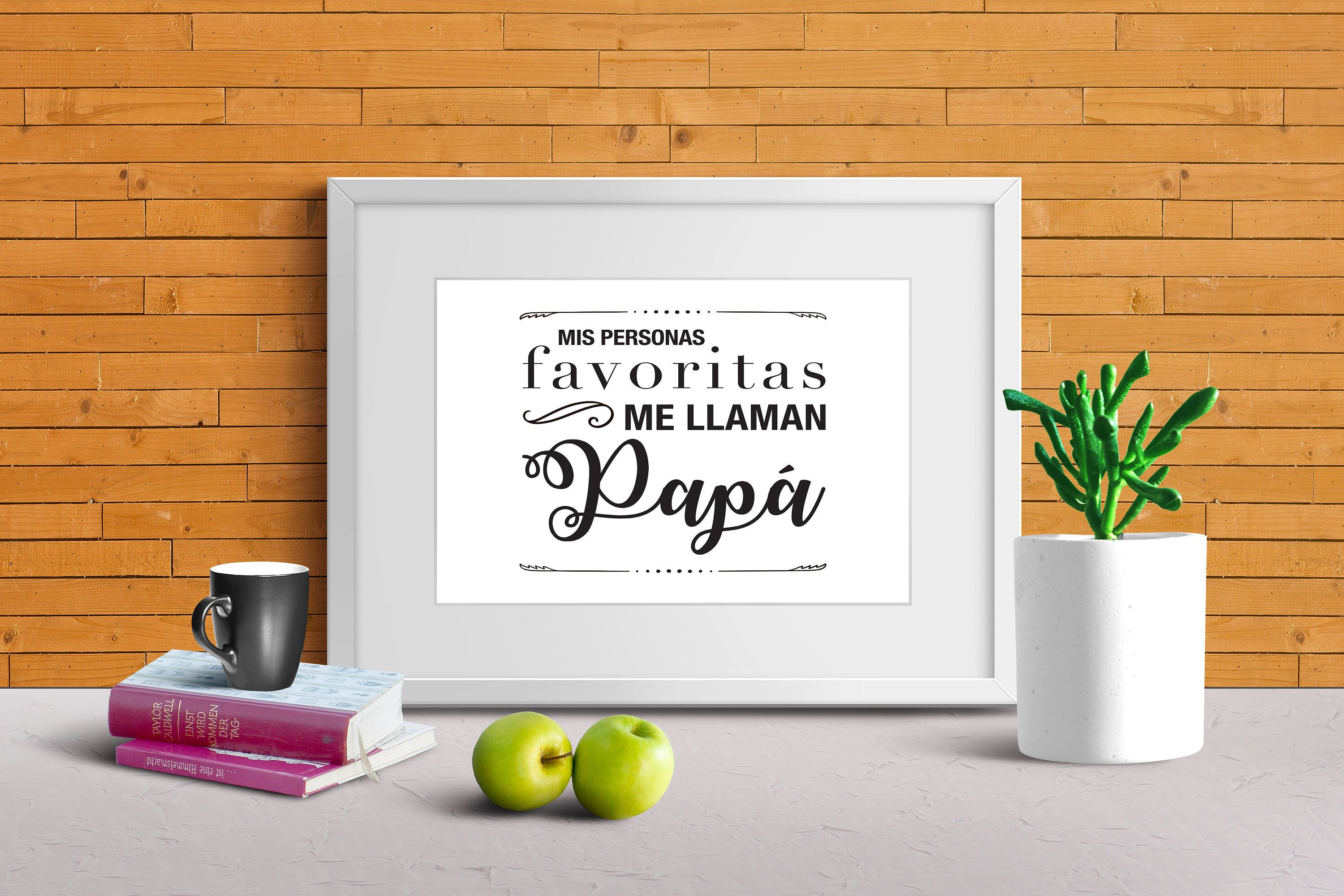 Fathers day gift, Spanish sign, Dia del padre, regalo, Instant Printable download, Mis personas favoritas me llaman papa, 8×10