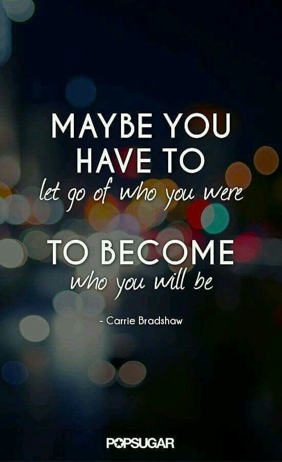󾠔 󾠡 You've got to let go of who you were, to become who you will be. Good Morning! ツ☼󾌵󾠨