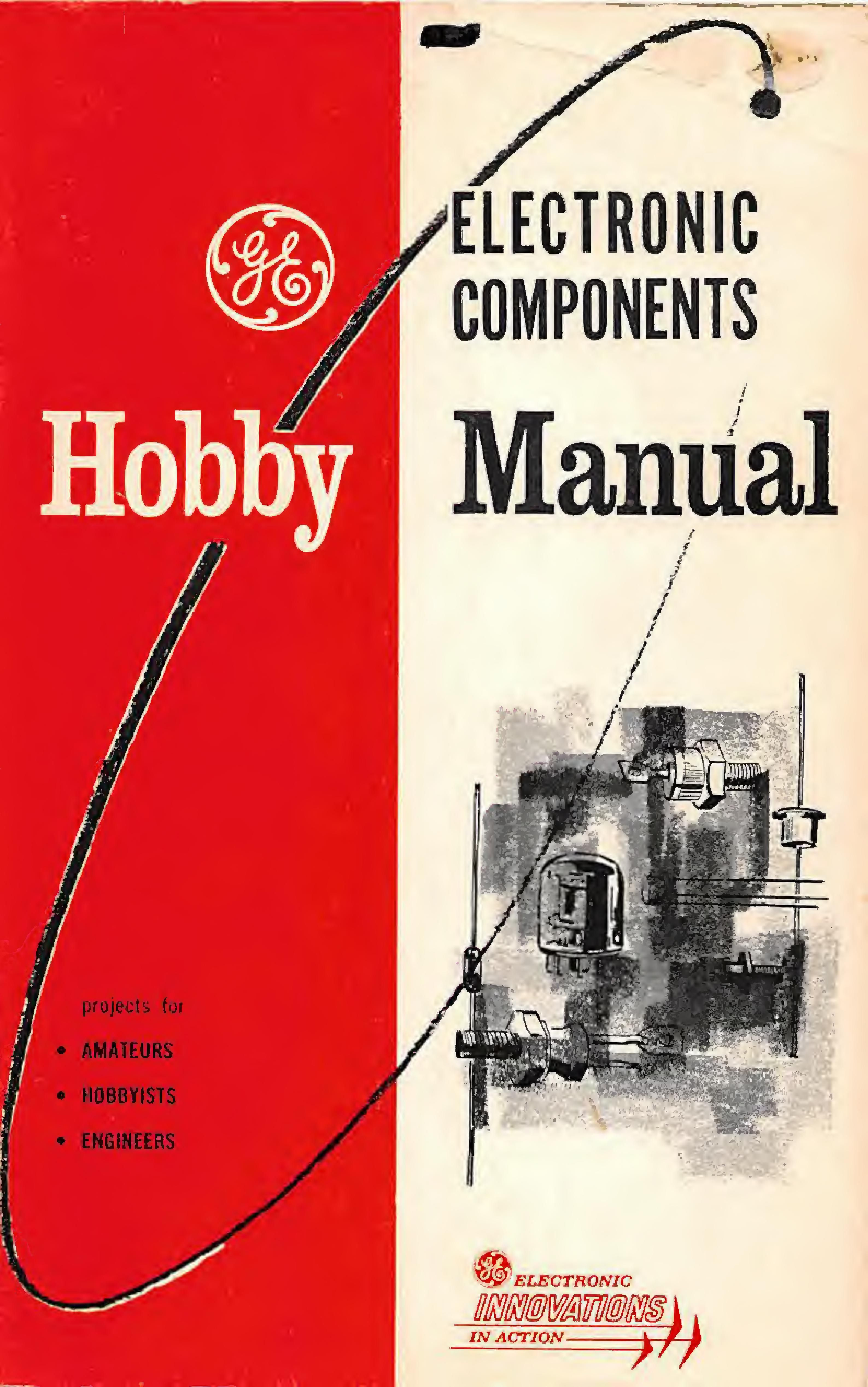 GE Electronic Components Hobby Manual : R. G. Kempton : Free Download,  Borrow, and Streaming : Internet Archive   Electronic circuit projects,  Electronics basics, Electronic engineering